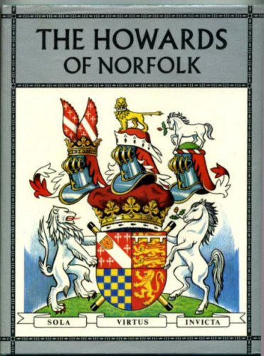The Howards of Norfolk / by Neil Grant