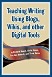 Telecharger Livres Teaching Writing Using Blogs Wikis and other Digital Tools by Richard Beach 2008 10 15 (PDF,EPUB,MOBI) gratuits en Francaise