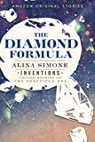The Diamond Formula (Inventions: Untold Stories of the Beautiful Era collection) (English Edition)