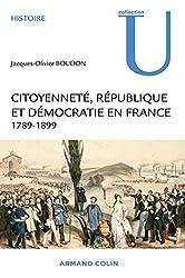 Citoyenneté, République et Démocratie en France - 1789-1899