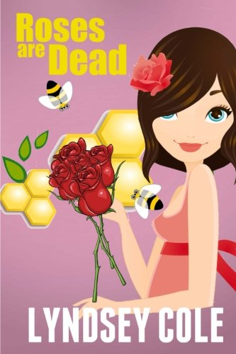 roses-are-dead-volume-3-lily-bloom-cozy-mystery-series