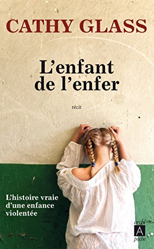 L'Enfant de l'enfer par Cathy Glass