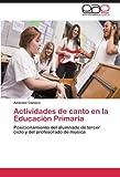 Actividades de canto en la Educación Primaria: Posicionamiento del alumnado de tercer ciclo y del profesorado de música