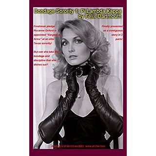 Bondage Sorority 1 - Pi Lambda Kappa: When beautiful Roxanne is elected as the