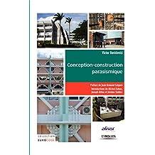 Conception-construction parasismique: Traité d'application de l'Eurocode 8