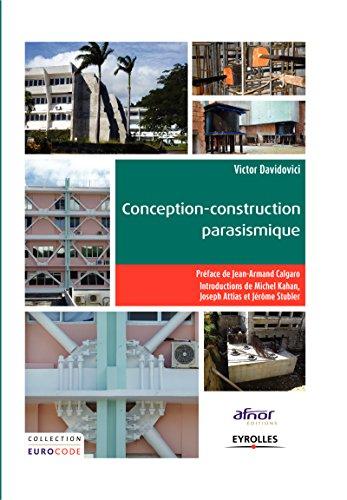 Conception-construction parasismique: Traité d'application de l'Eurocode 8 par Victor Davidovici