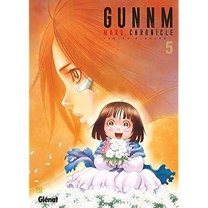 Gunnm Mars Chronicle - Tome 05