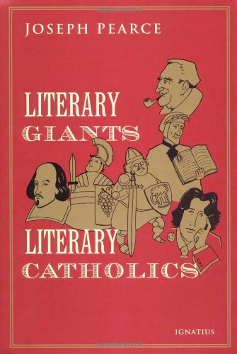 Literary Giants Literary Catholics