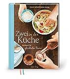 Zwei in der Küche: Kochbuch für glückliche Paare (Modern Living)