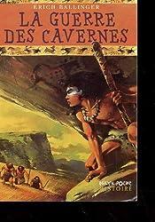 La guerre des cavernes