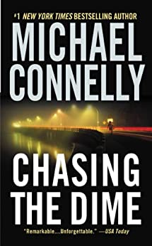 Chasing the Dime (English Edition) par [Connelly, Michael]