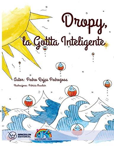 DROPY. LA GOTITA INTELIGENTE por PEDRO ROJAS PEDREGOSA