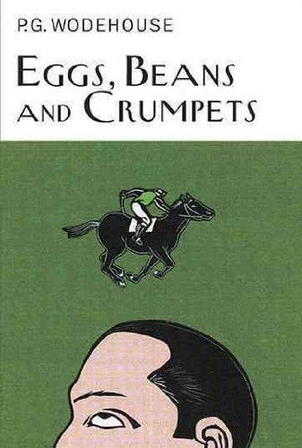 eggs-beans-and-crumpets-by-wodehouse-p-g-author-hardcover-published-on-10-2010