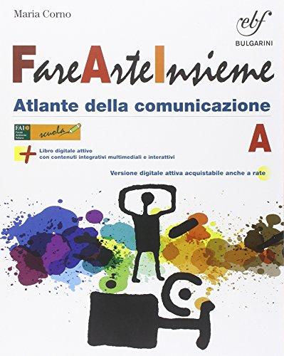 Fare arte insieme. Vol. A-B. Laboratorio Con e-book. per la Scuola media. Con espansione online