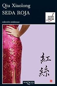 Seda roja par Qiu Xiaolong