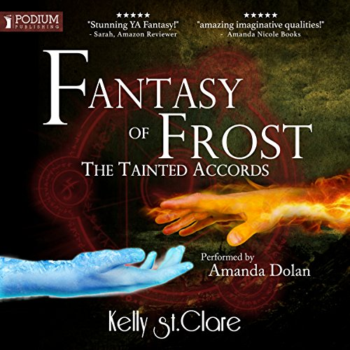 Fantasy of Frost: The Tainted Accords, Book 1
