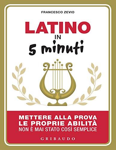 Latino in 5 minuti (Italian Edition)