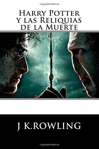 Harry Potter: Las Reliquias Muerte Spanish Edition