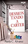 Desmontando a Carter par C. Álvarez
