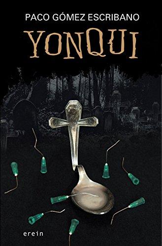 Yonqui por Paco Gómez Escribano