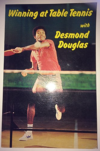 Winning at table tennis with Desmond Douglas