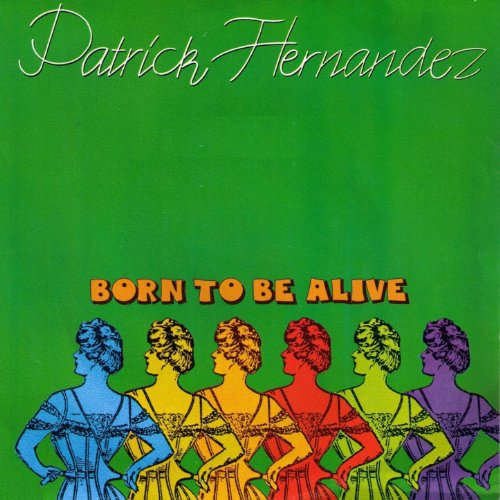 Born to Be Alive (Original Mix 79)