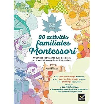 80 activités familiales Montessori - Septembre 2019 - Décembre 2020