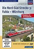 Die Nord-Süd-Strecke Teil 3 - Fulda - Würzburg [Alemania] [DVD]