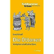 Die Ottonen: Königsherrschaft ohne Staat (Urban-Taschenbücher) (German Edition)
