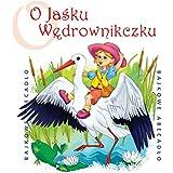 O Jasku Wedrowniczku