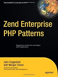 Zend Enterprise PHP Patterns (Expert's Voice) by John Coggeshall (2009-08-26)