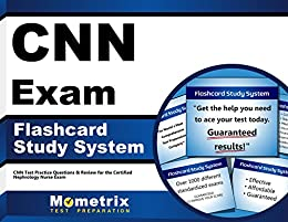 CNN Exam Flashcard Study System: CNN Test Practice Questions & Review for the Certified Nephrology Nurse Exam (English Edition) di [CNN Exam Secrets Test Prep Team]
