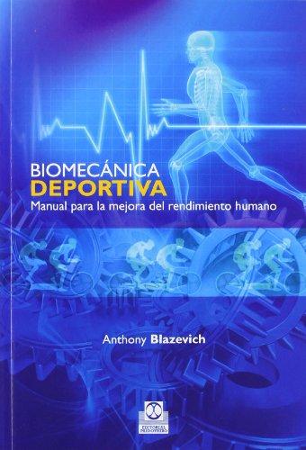 Biomecánica Deportiva (Deportes) por Anthony Blazevich