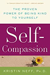 Self-Compassion: The Proven Power of Being Kind to Yourself Taschenbuch