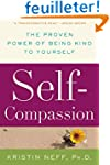Self-Compassion: The Proven Power of...