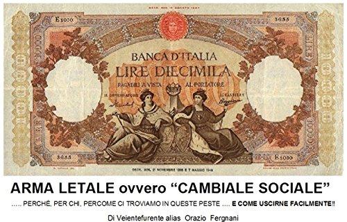 """Risultati immagini per """"CAMBIALE SOCIALE"""" di Orazio Fergnani"""