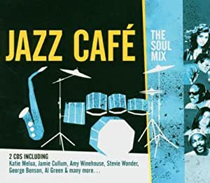 Jazz Cafe - the Soul Mix