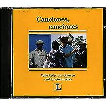Canciones, Canciones: Volkslieder aus Spanien und Lateinamerika. Audio-CD