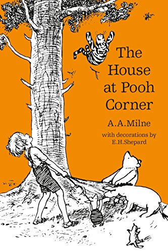 The House at Pooh Corner (Winnie-the-Pooh - Classic Editions) (English Edition)