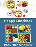 Happy Lunchbox: Gesunde Pause! Lunch- und Snackboxen vorbereiten: MEAL PREP f�r Kinder (Happy Kids) Bild