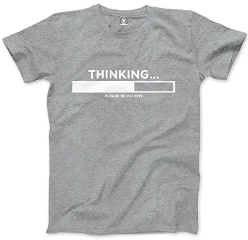 HotScamp Thinking Please Be Patient - Funny Slogan - Unisex T-Shirt