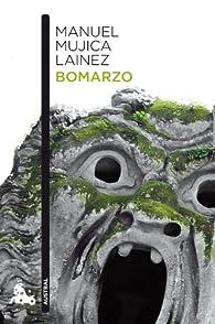 Bomarzo par Manuel Mujica Lainez