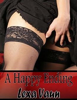 A Happy Ending - BDSM XXX Erotica (English Edition) par [Vaun, Lexa]