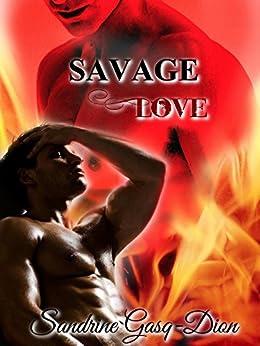 Savage Love (Assassin/Shifter Book 23) (English Edition) par [Gasq-Dion, Sandrine]