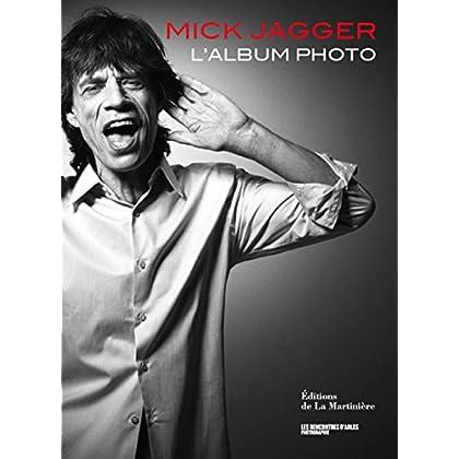Mick Jagger : L'album photo