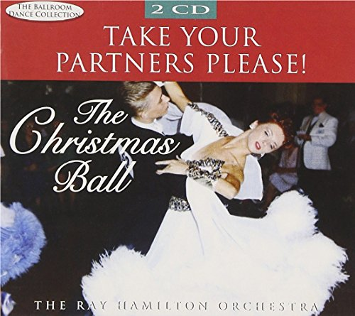 The Christmas Ball-Take Your P