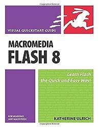Macromedia Flash 8 for Windows and Macintosh: Visual QuickStart Guide (Visual QuickStart Guides)