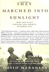 By Maraniss, David ( Author ) [ They Marched Into Sunlight: War and Peace Vietnam and America October 1967 ] Sep - 2004 { Paperback }