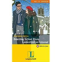 Boarding School Blues/Liebesfrust im Internat
