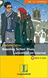 Boarding School Blues - Liebesfrust im Internat (Girls in Love)